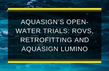 AQS-AUG19-B1-AQUASIGN's-open-water-trials-blog-feature-image