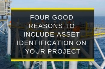 AQS-FEB19-B1-Four-good-reasons-to-include-asset-identification-on-your-project-blog-feature-image