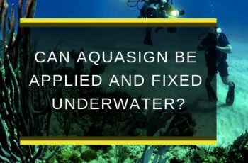 AQS-OCT18-B2-Can-Aquasign-be-appliedand-fixed-underwater-blog-feature-image