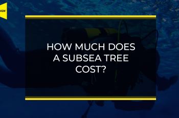 How Much Does a Subsea Tree Cost - text on blog post image background